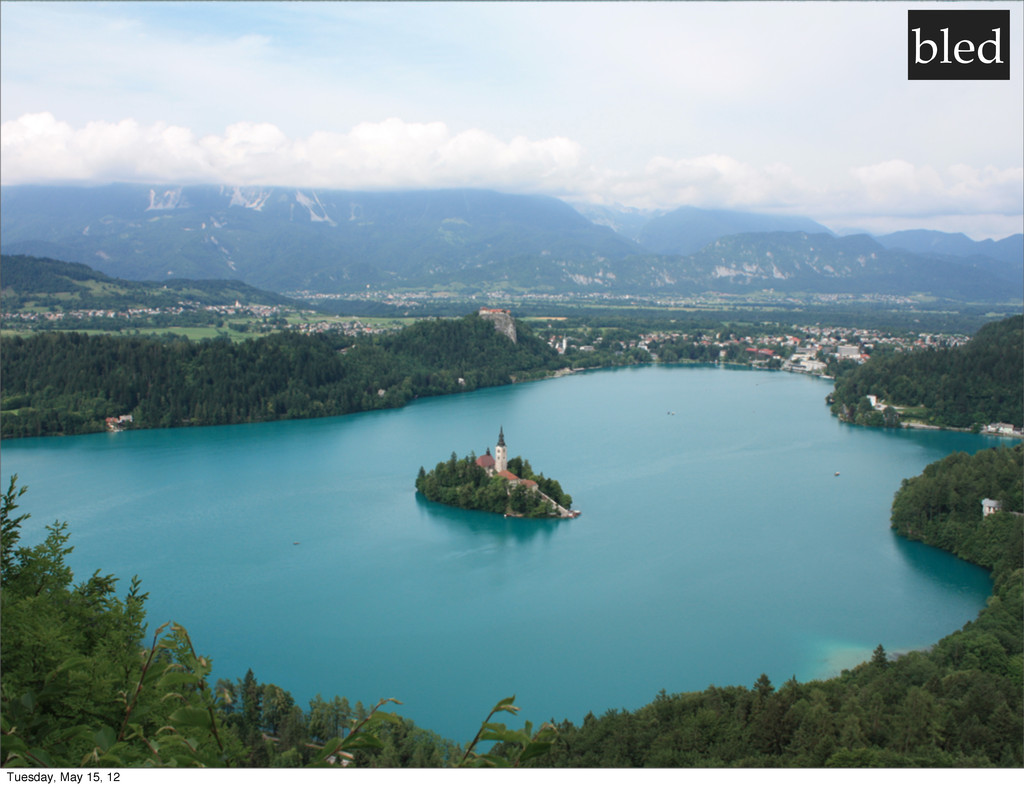 bled Tuesday, May 15, 12