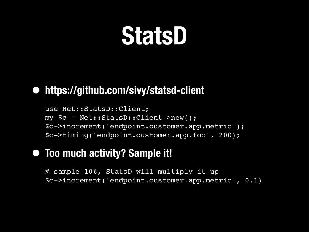 StatsD • https://github.com/sivy/statsd-client ...