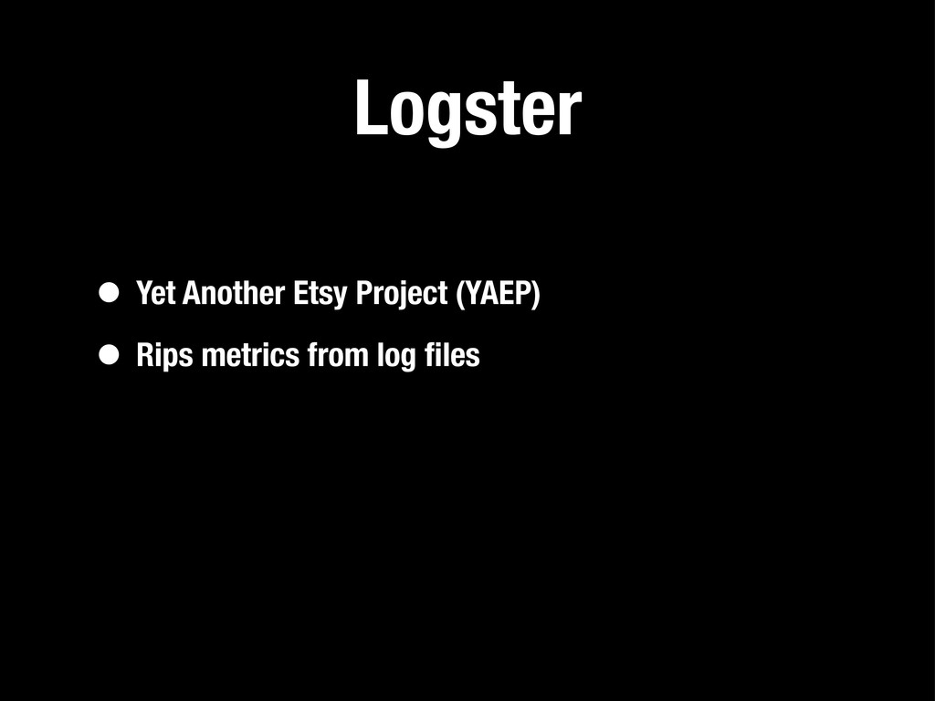 Logster • Yet Another Etsy Project (YAEP) • Rip...