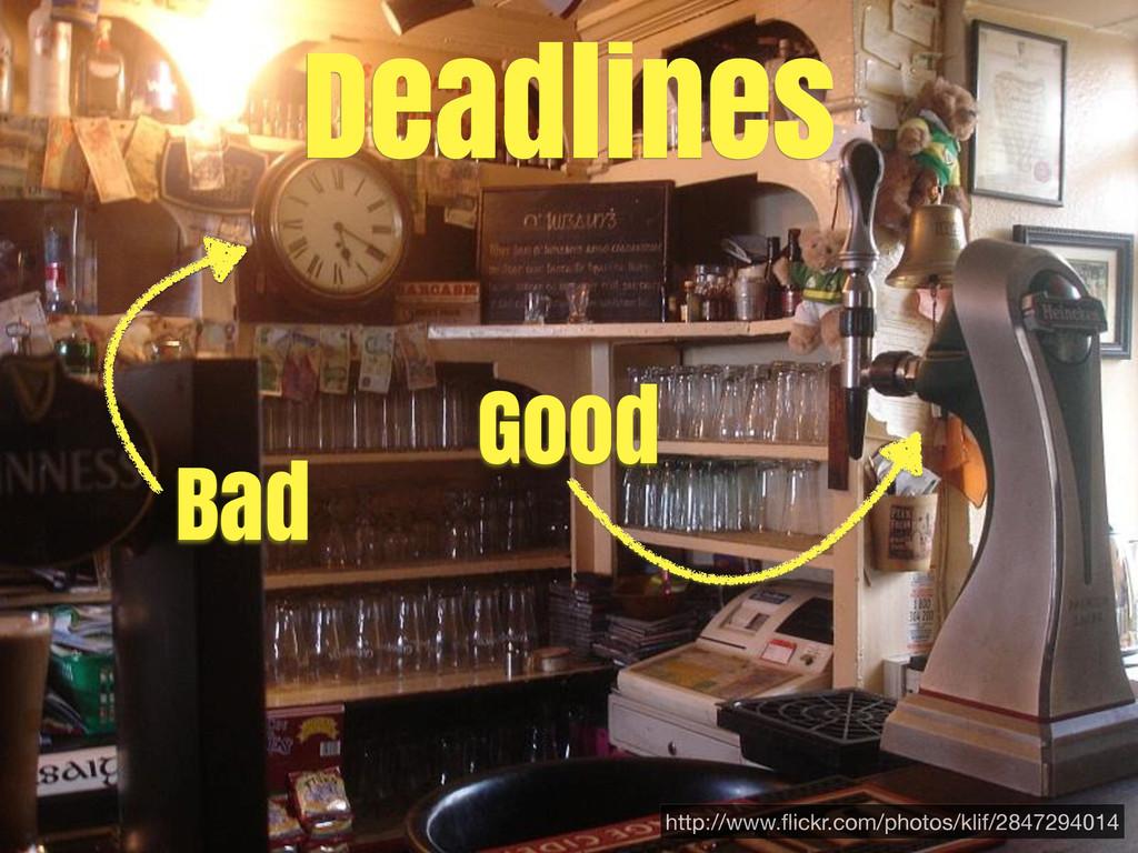 Deadlines http://www.flickr.com/photos/klif/2847...