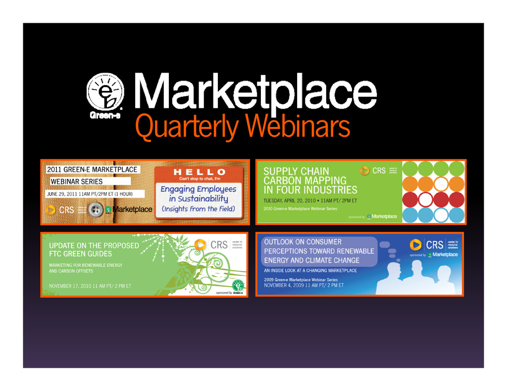 Quarterly Webinars Quarterly Webinars