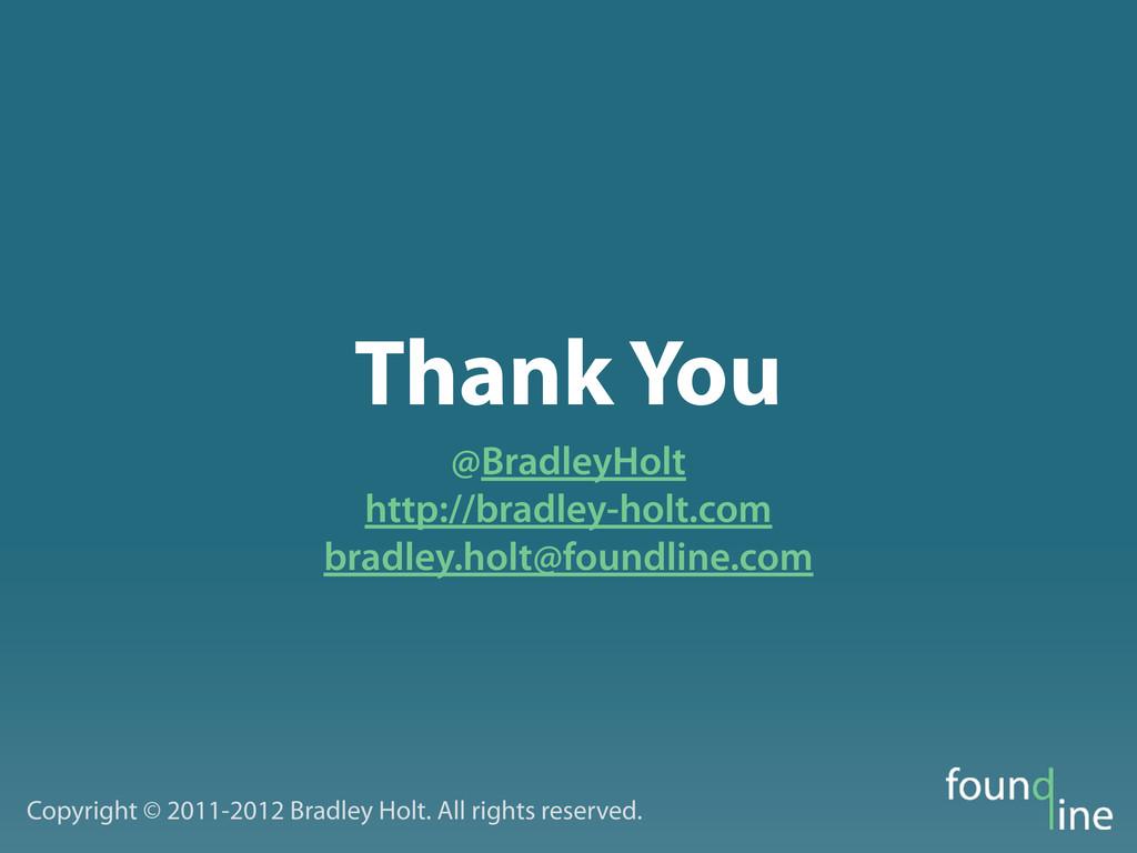 Thank You @BradleyHolt http://bradley-holt.com ...