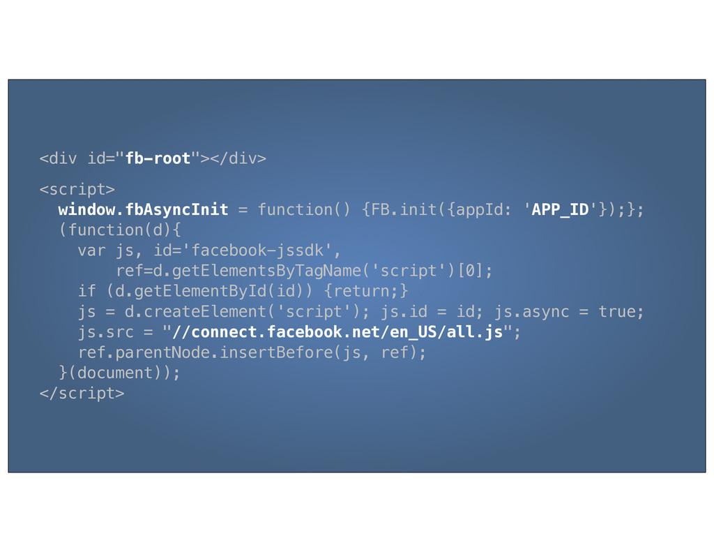 """<div id=""""fb-root""""></div> <script> window.fbAsyn..."""