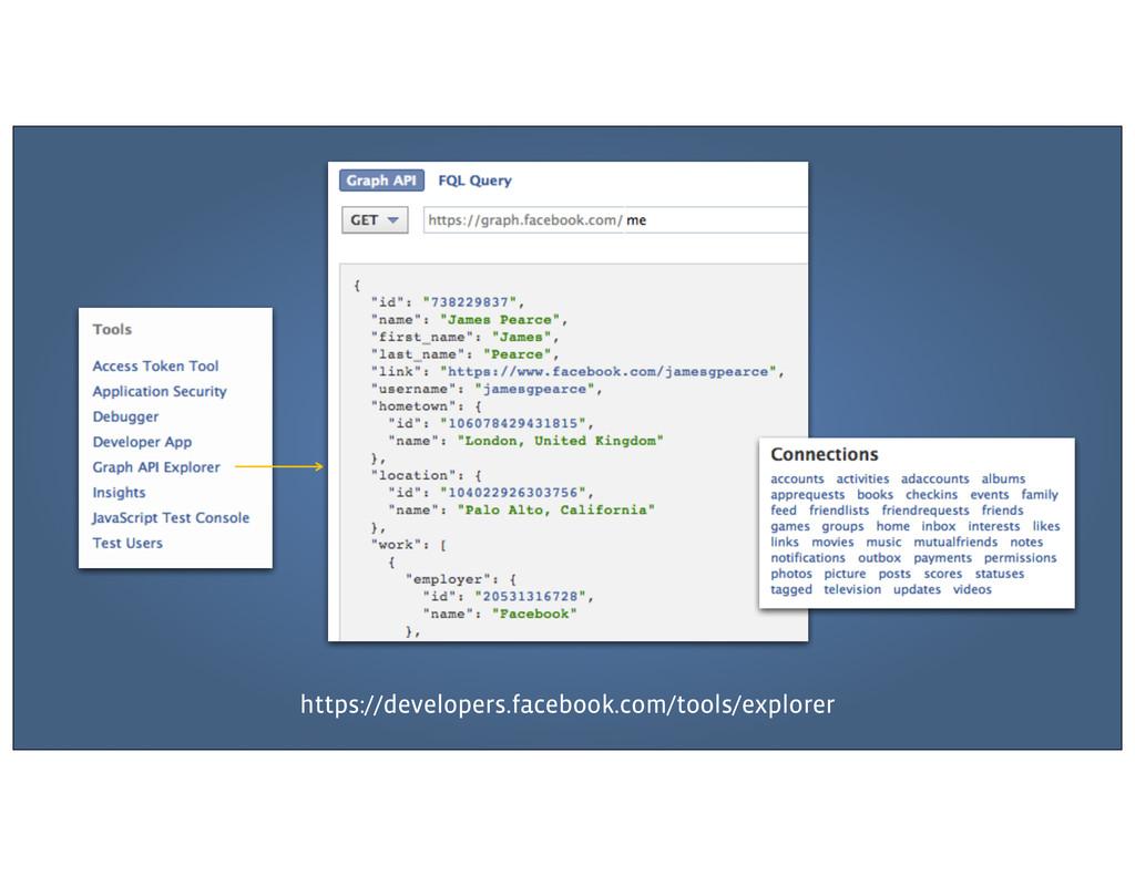 https://developers.facebook.com/tools/explorer