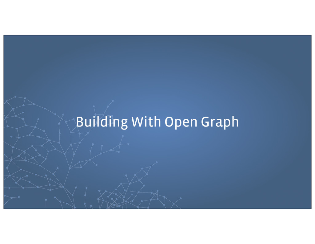 Building With Open Graph