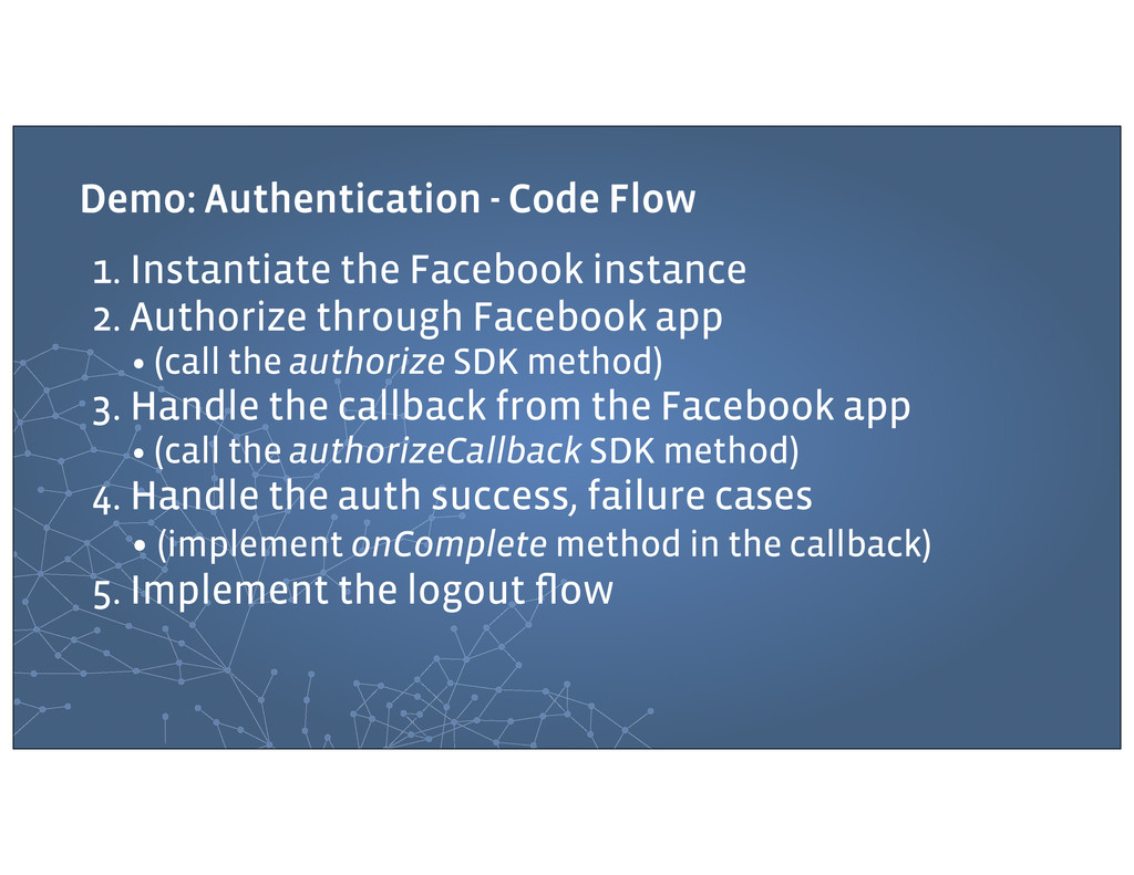 Demo: Authentication - Code Flow 1. Instantiate...