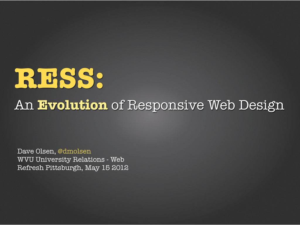 RESS: An Evolution of Responsive Web Design Dav...