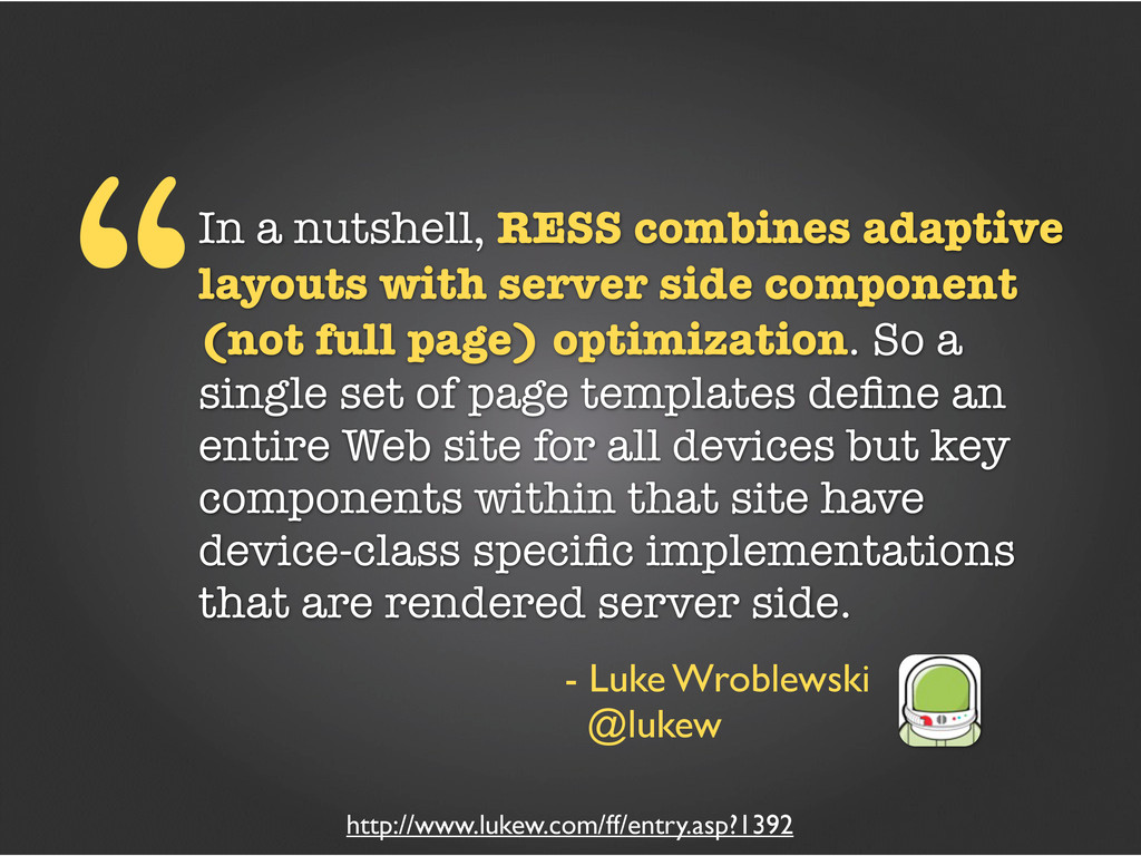 """In a nutshell, RESS combines adaptive layouts ..."
