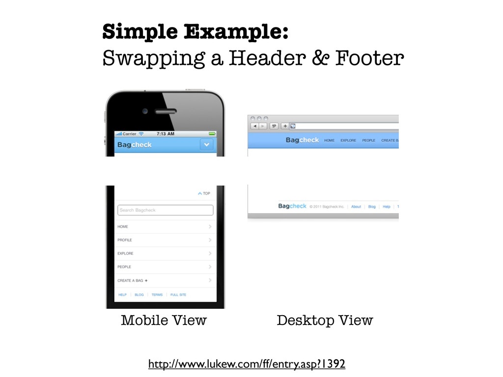 Simple Example: Swapping a Header & Footer Mobi...