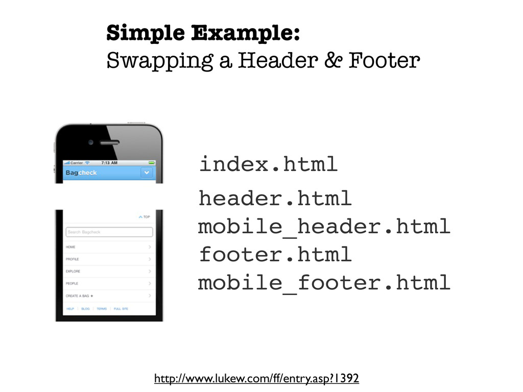 Simple Example: Swapping a Header & Footer http...