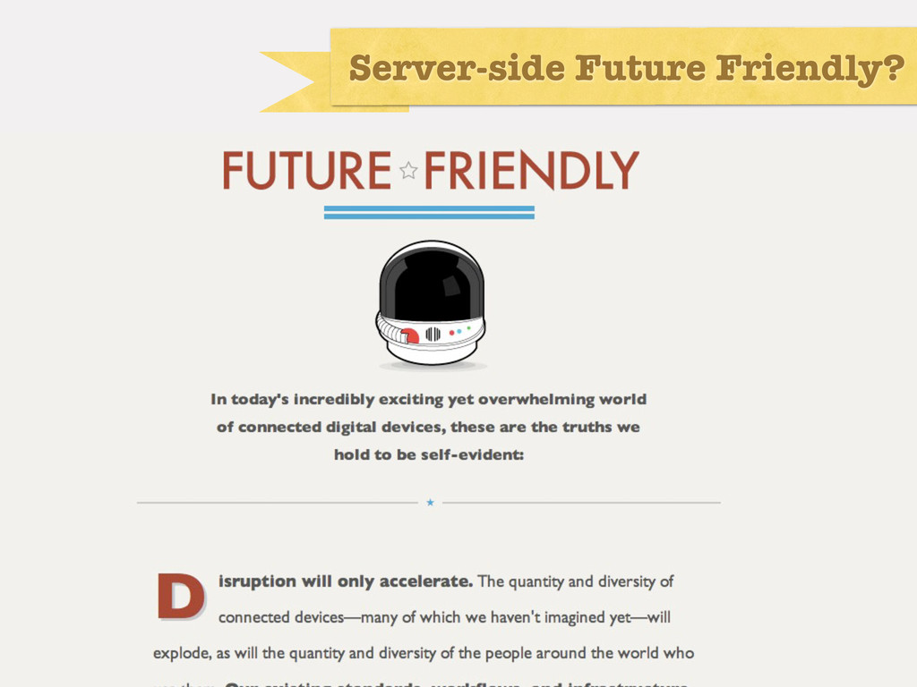Server-side Future Friendly?