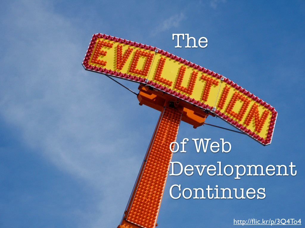 The evolution of web development continues... T...