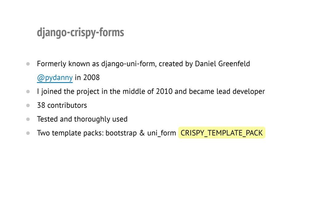 django-crispy-forms Formerly known as django-un...