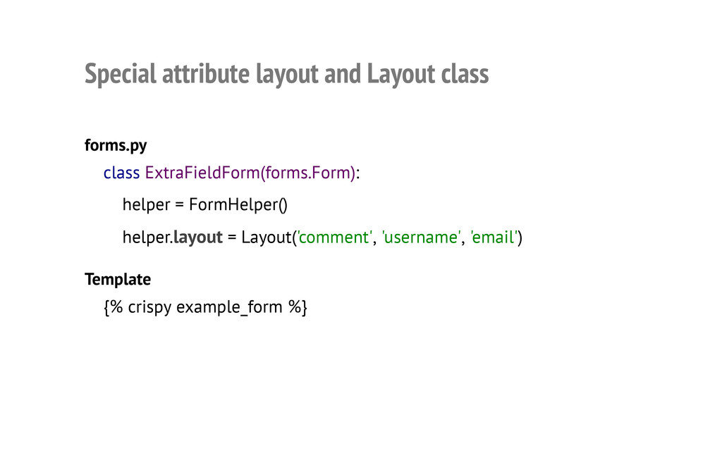 Special attribute layout and Layout class forms...