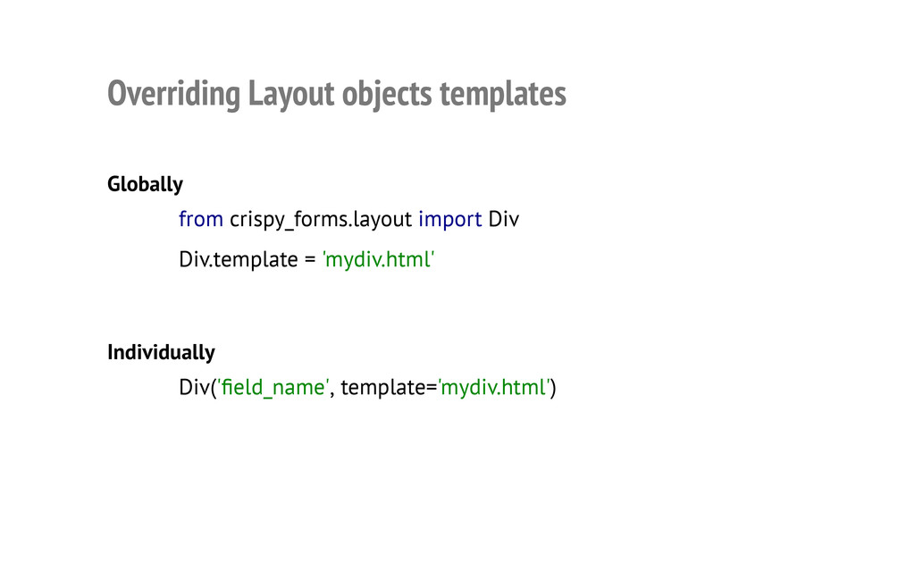 Overriding Layout objects templates Globally In...