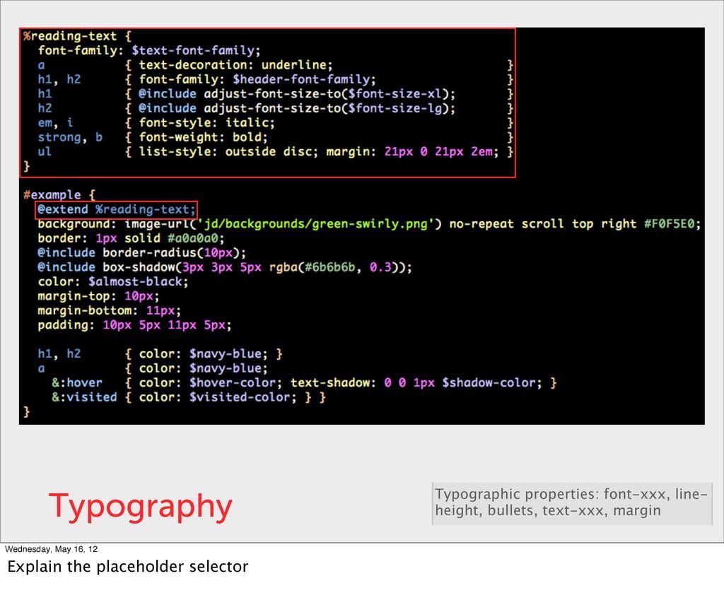 Typography Typographic properties: font-xxx, li...