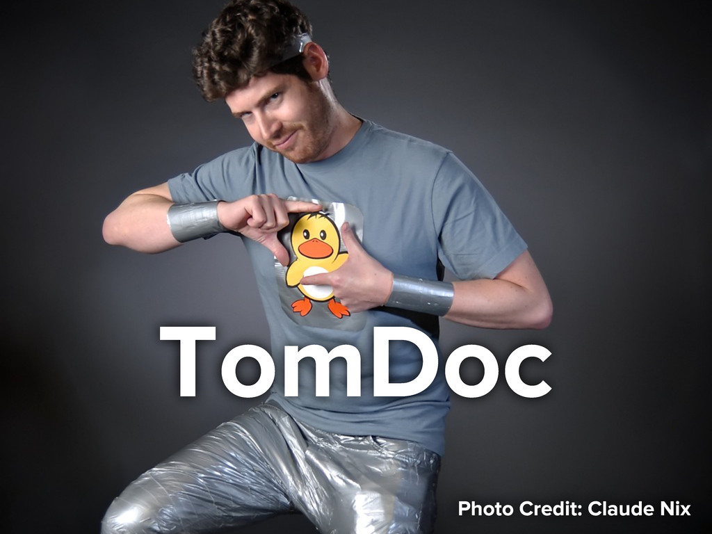TomDoc Photo Credit: Claude Nix