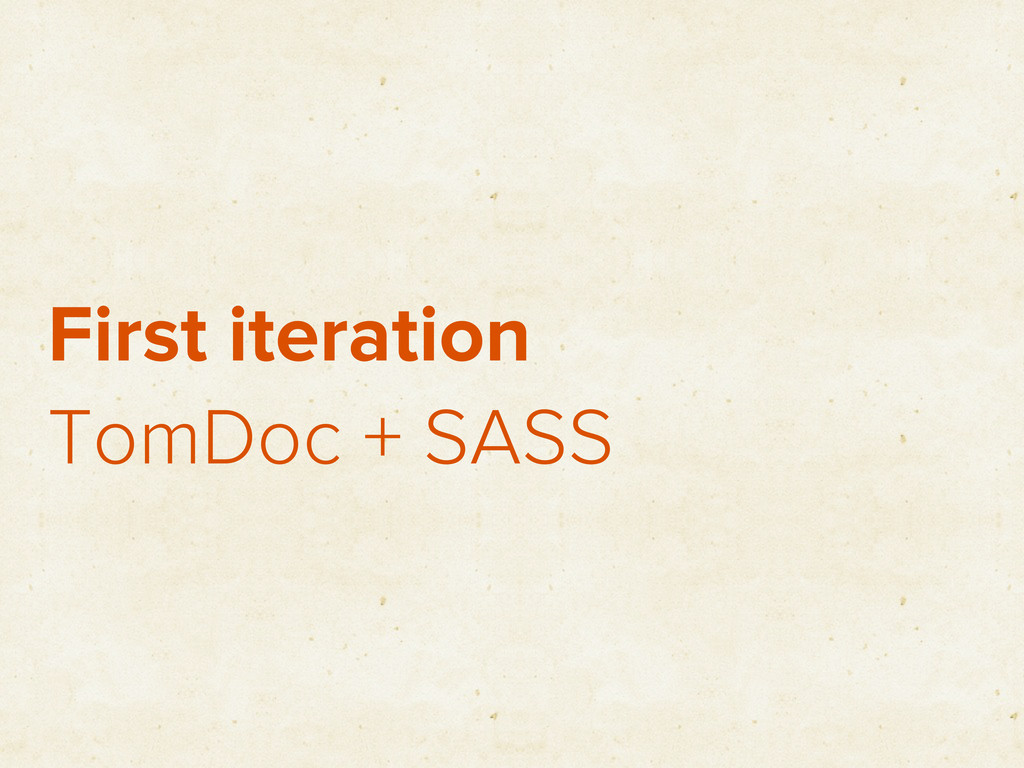 First iteration TomDoc + SASS