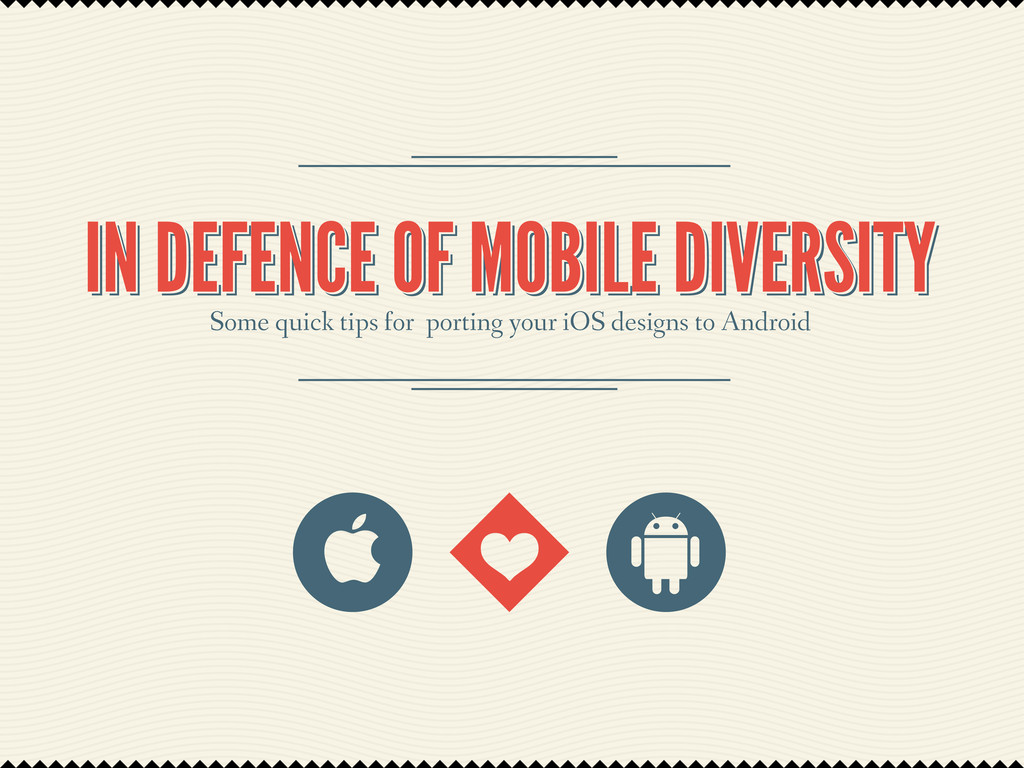 IN DEFENCE OF MOBILE DIVERSITY IN DEFENCE OF MO...