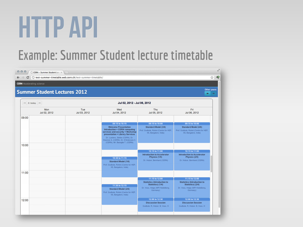 HTTP API Example: Summer Student lecture timeta...