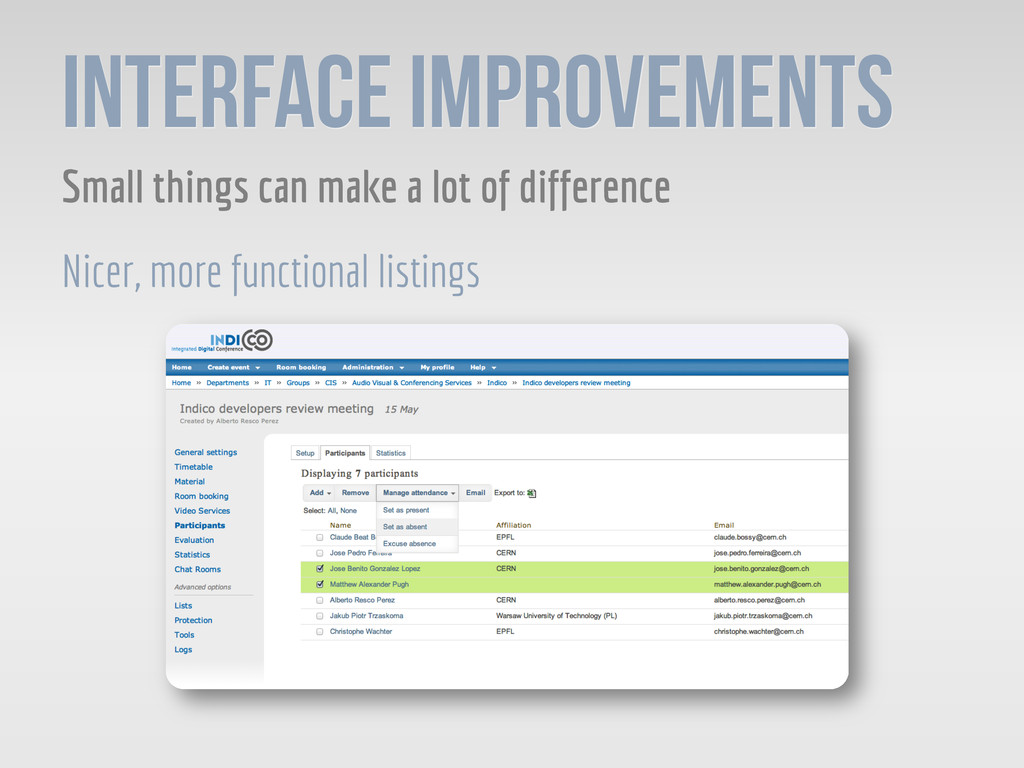 Interface Improvements Small things can make a ...