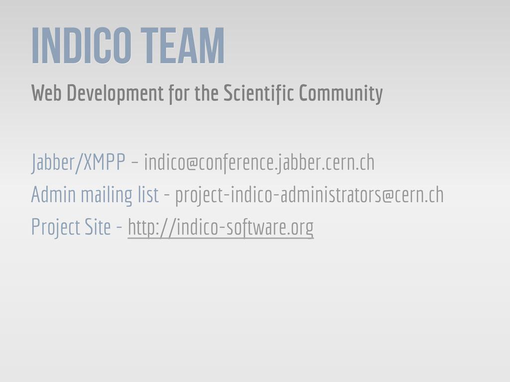 Indico Team Web Development for the Scientific ...