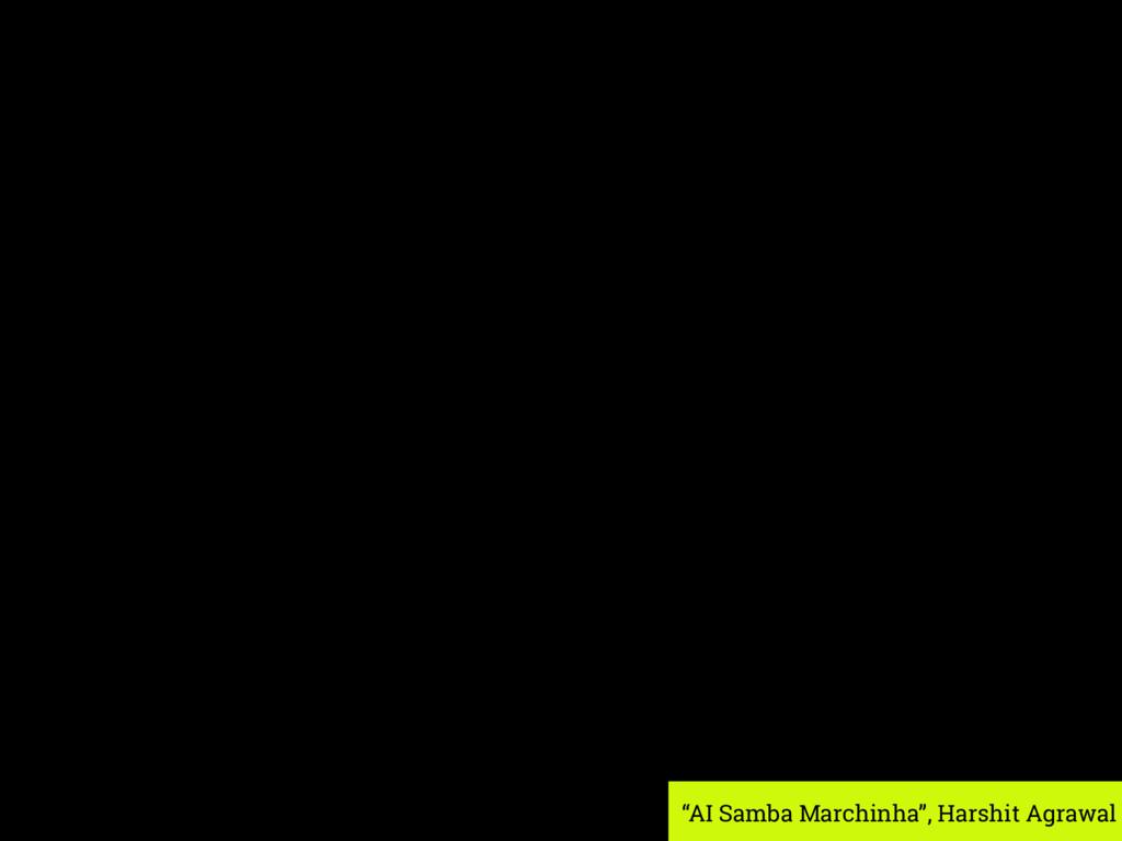"""AI Samba Marchinha"", Harshit Agrawal"