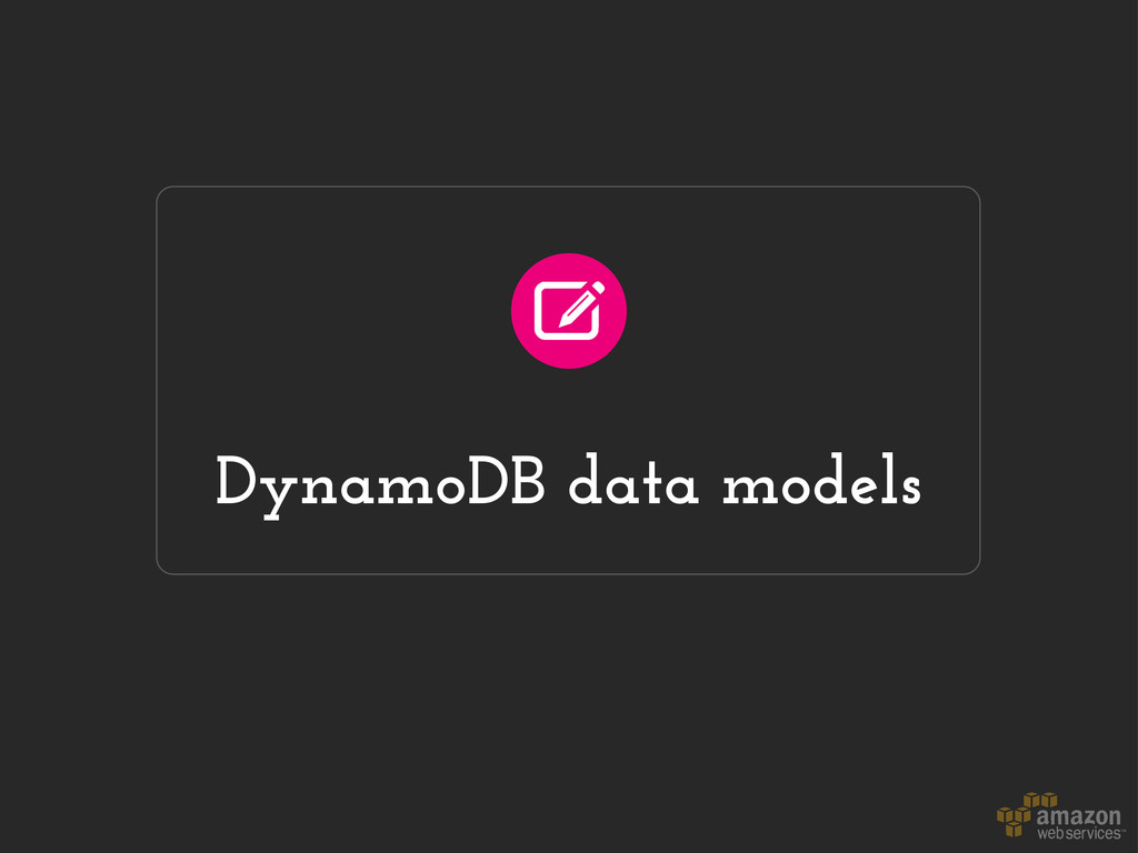 DynamoDB data models