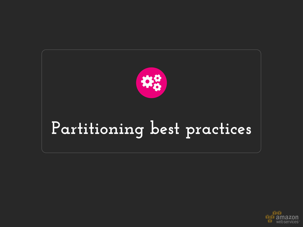 Partitioning best practices