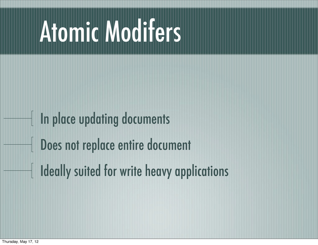Atomic Modifers In place updating documents Doe...