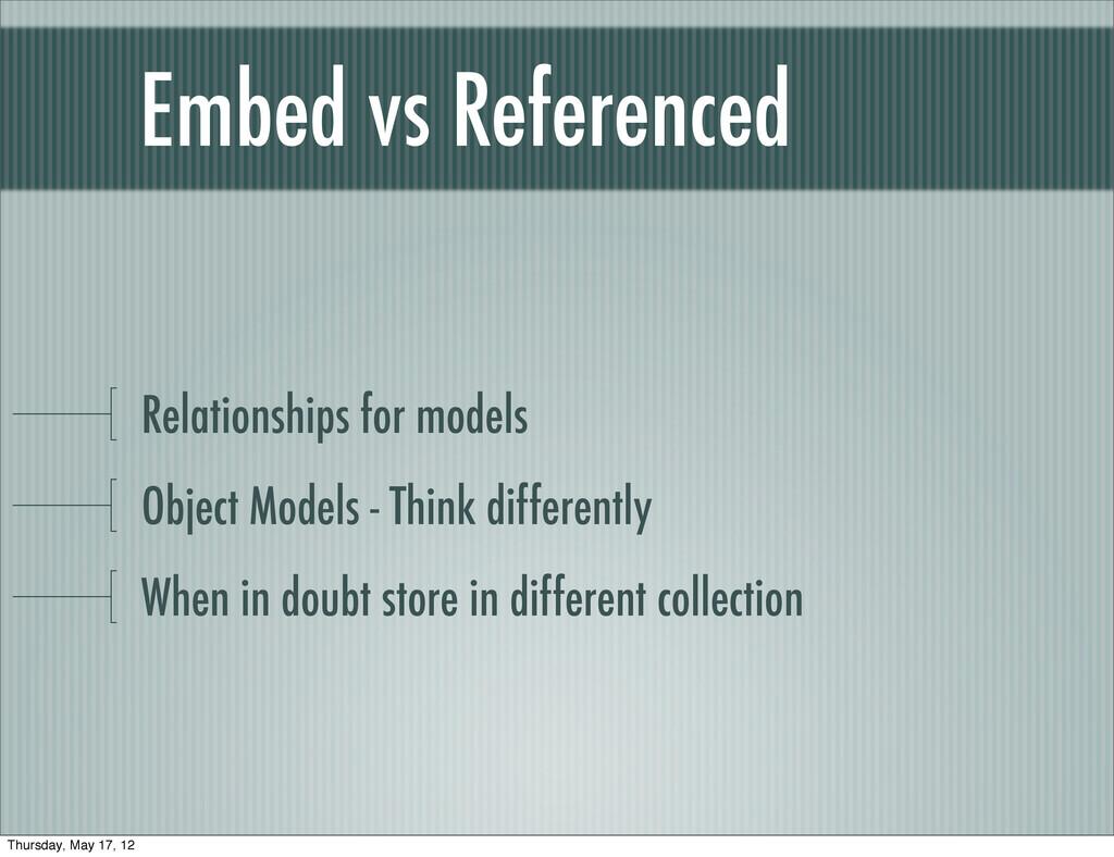 Embed vs Referenced Relationships for models Ob...