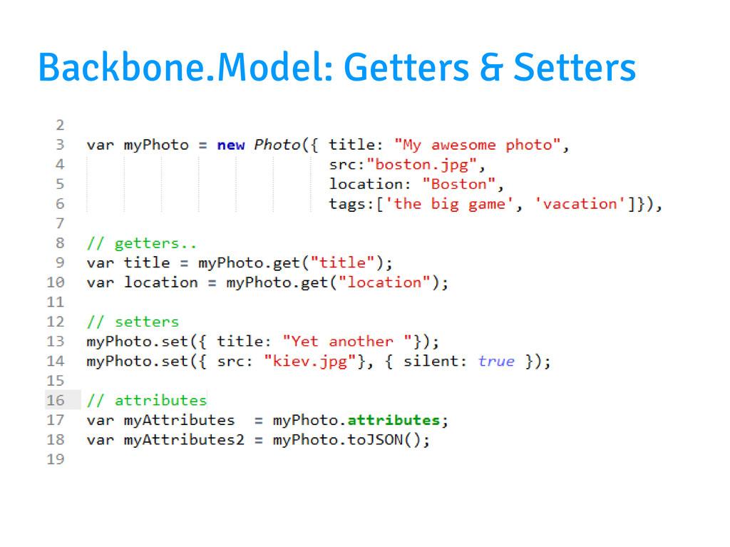 Backbone.Model: Getters & Setters