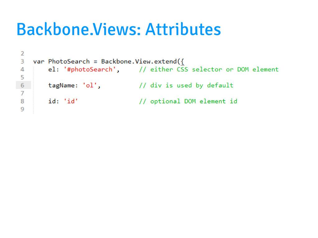Backbone.Views: Attributes