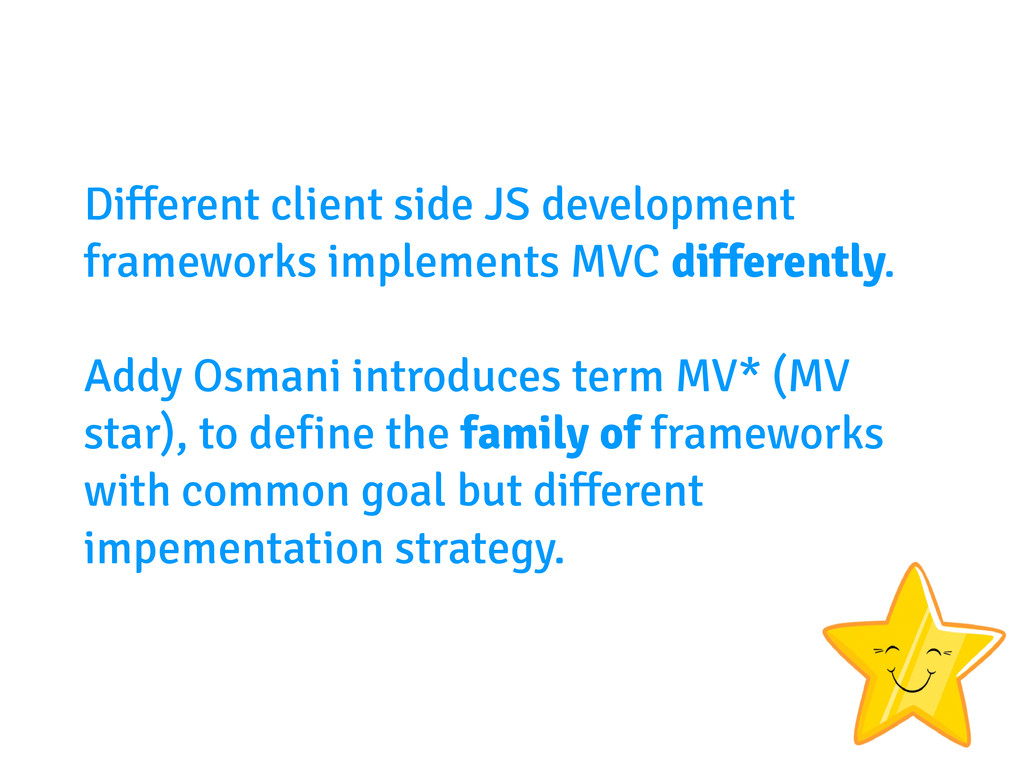 Different client side JS development frameworks...