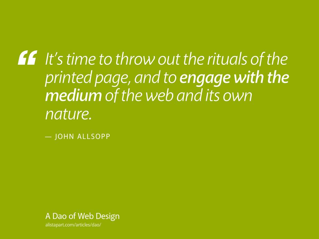 """"""" alistapart.com/articles/dao/ A Dao of Web Des..."""