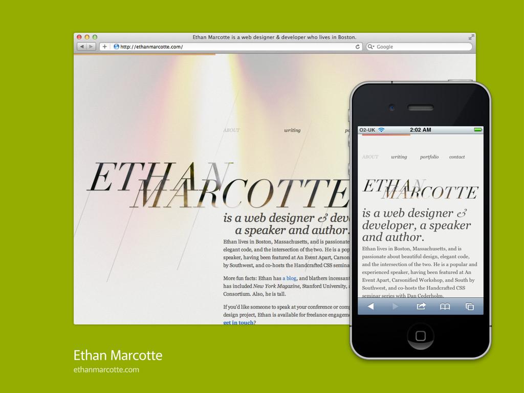 Ethan Marcotte ethanmarcotte.com