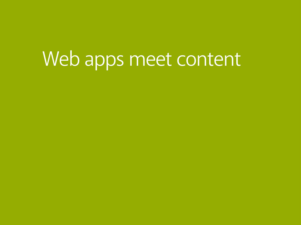 Web apps meet content