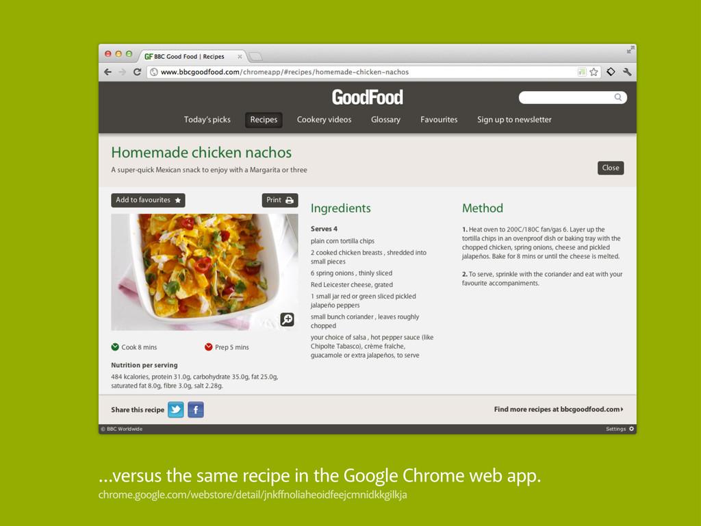 …versus the same recipe in the Google Chrome we...