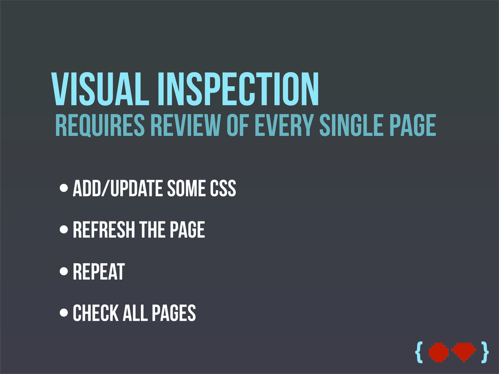 { } Requires Review OF Every Single page Visual...