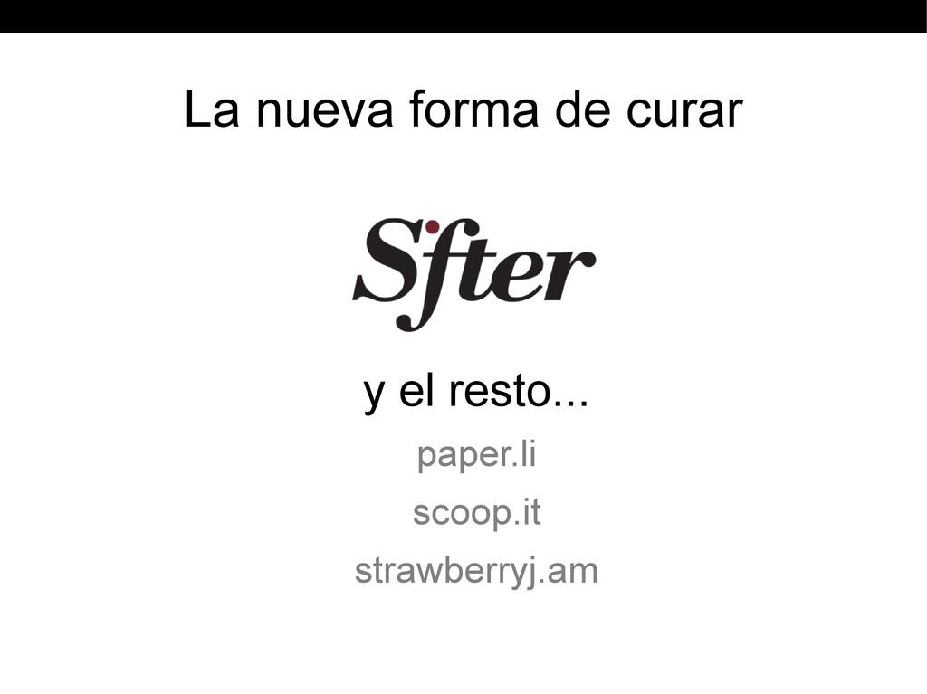 La nueva forma de curar y el resto... paper.li ...