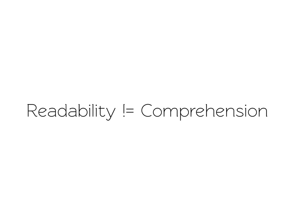 Readability != Comprehension