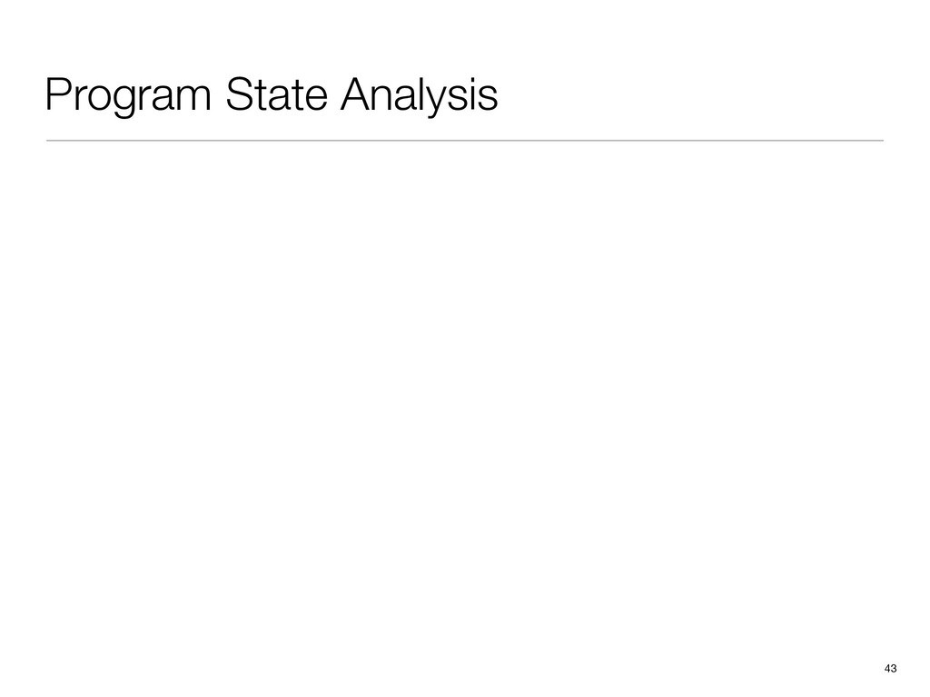 43 Program State Analysis