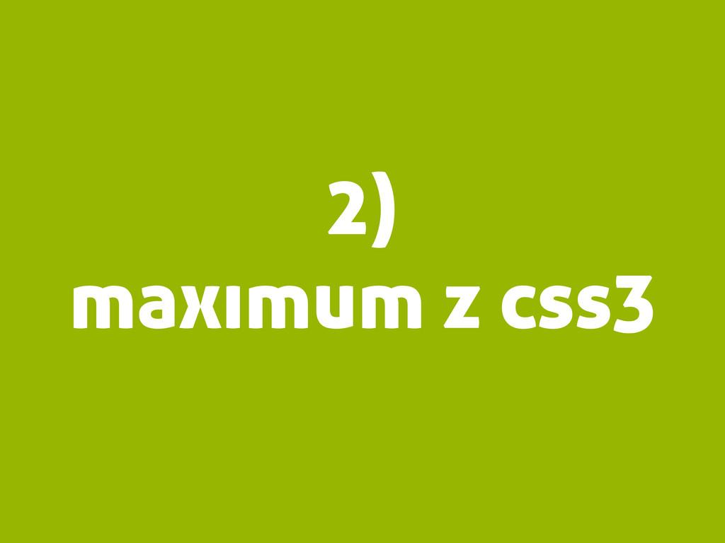 2) maximum z css3