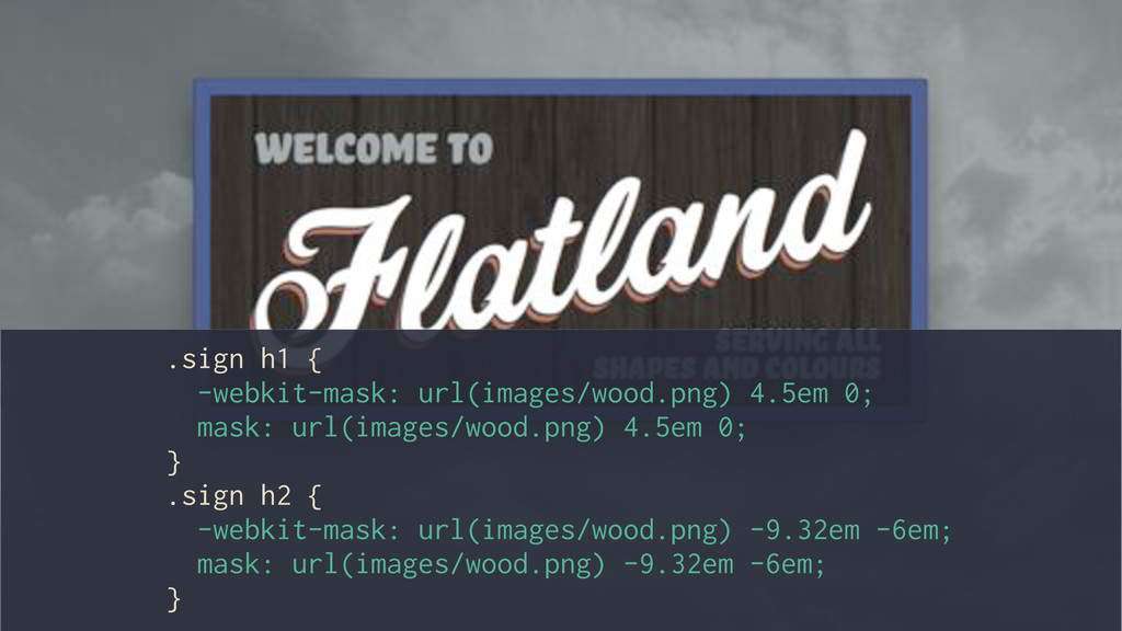 .sign h1 { -webkit-mask: url(images/wood.png) 4...