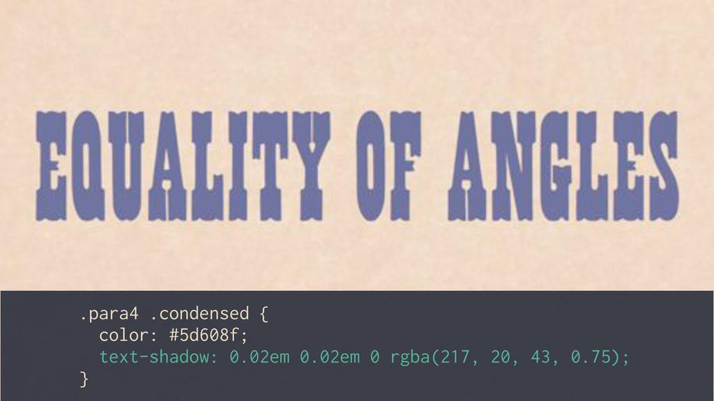 .para4 .condensed { color: #5d608f; text-shadow...