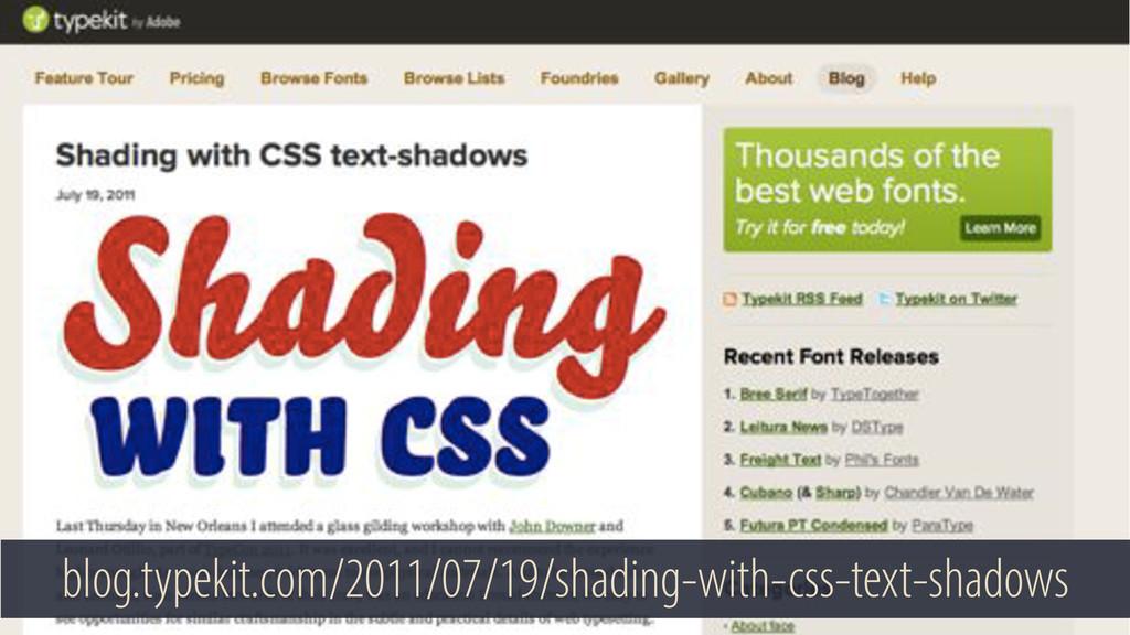 blog.typekit.com/2011/07/19/shading-with-css-te...