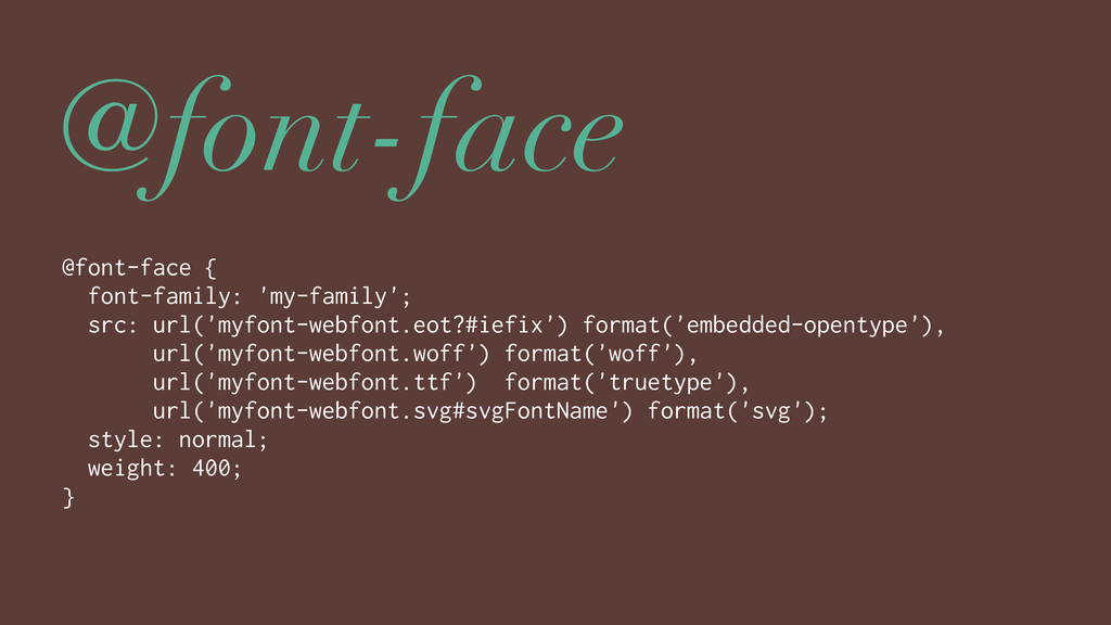 @font-face @font-face { font-family: 'my-family...