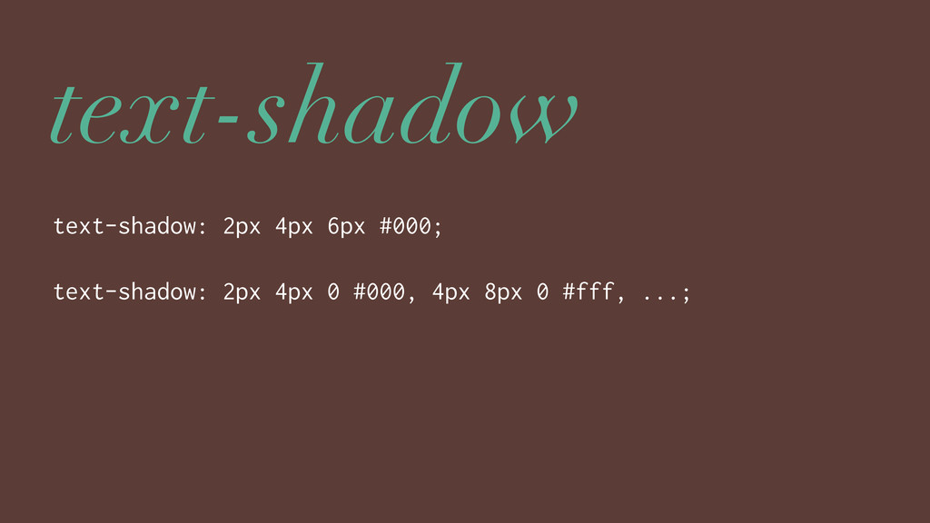 text-shadow text-shadow: 2px 4px 6px #000; text...