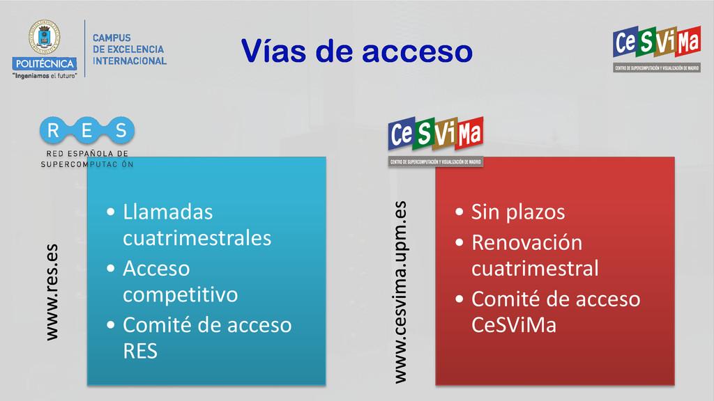 Vías de acceso www.res.es • Llamadas cuatrimest...