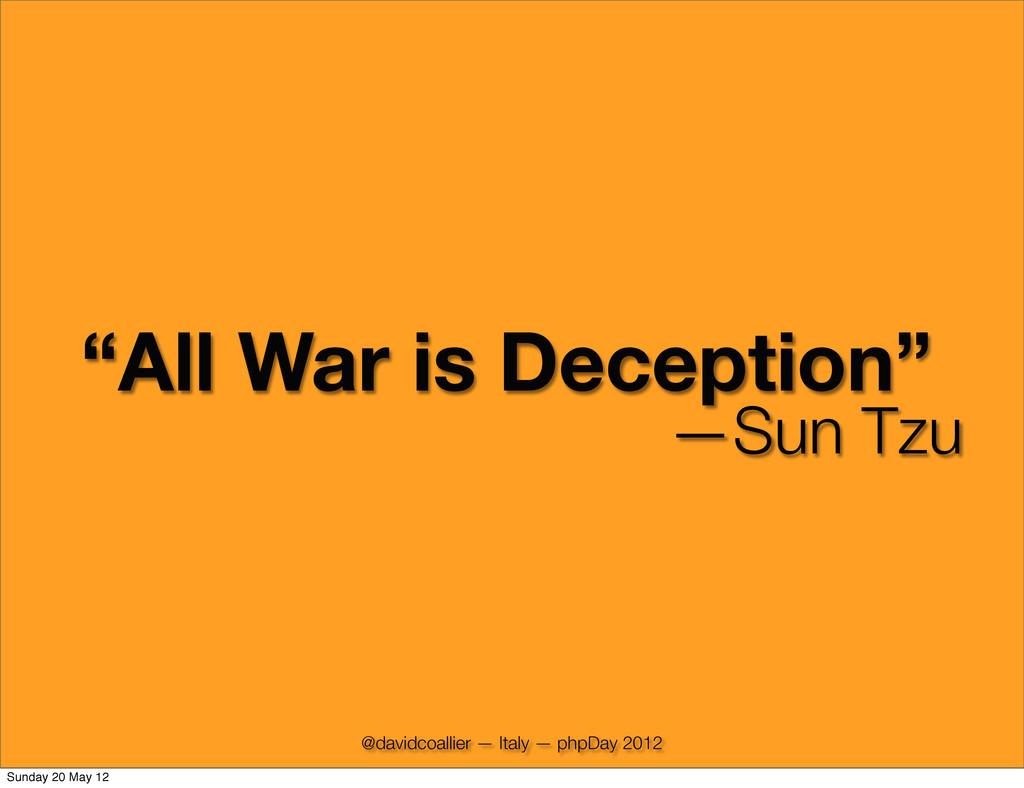 """""""All War is Deception"""" —Sun Tzu @davidcoallier ..."""